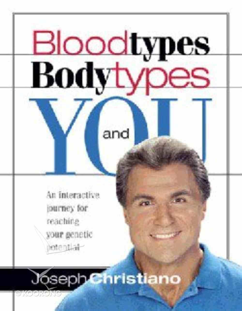 Bloodtypes, Bodytypes and You Hardback
