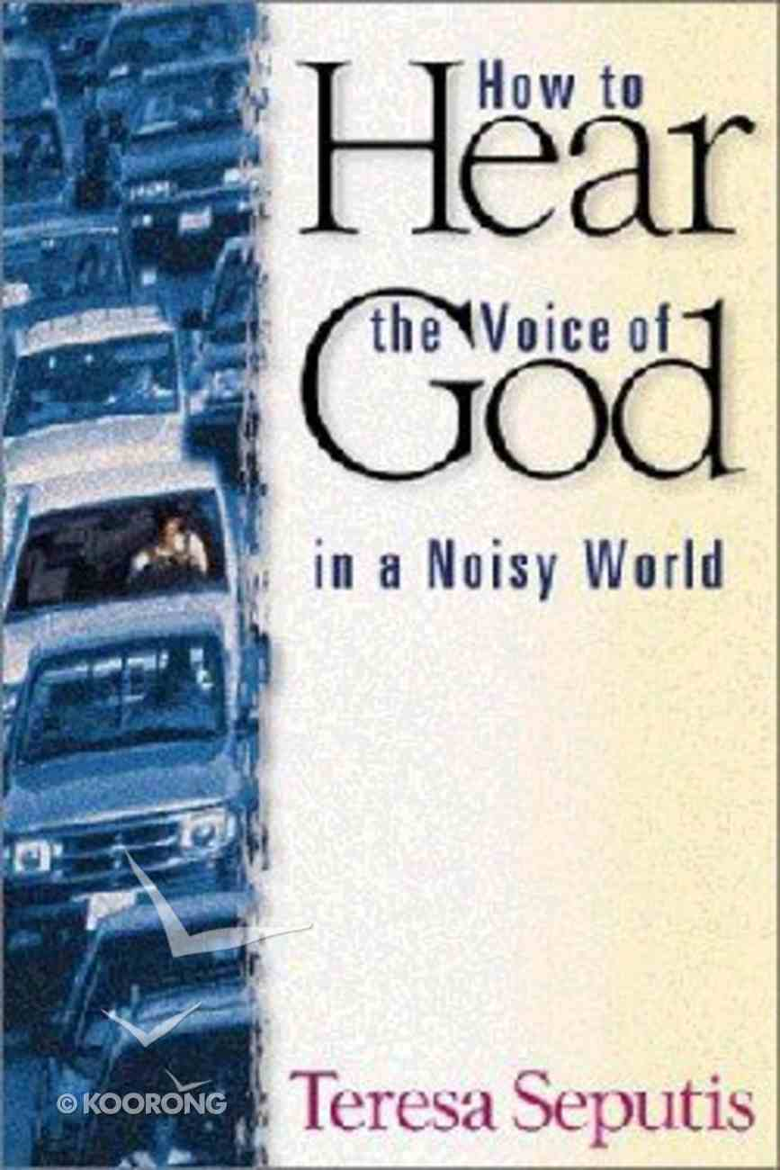 How to Hear the Voice of God Paperback