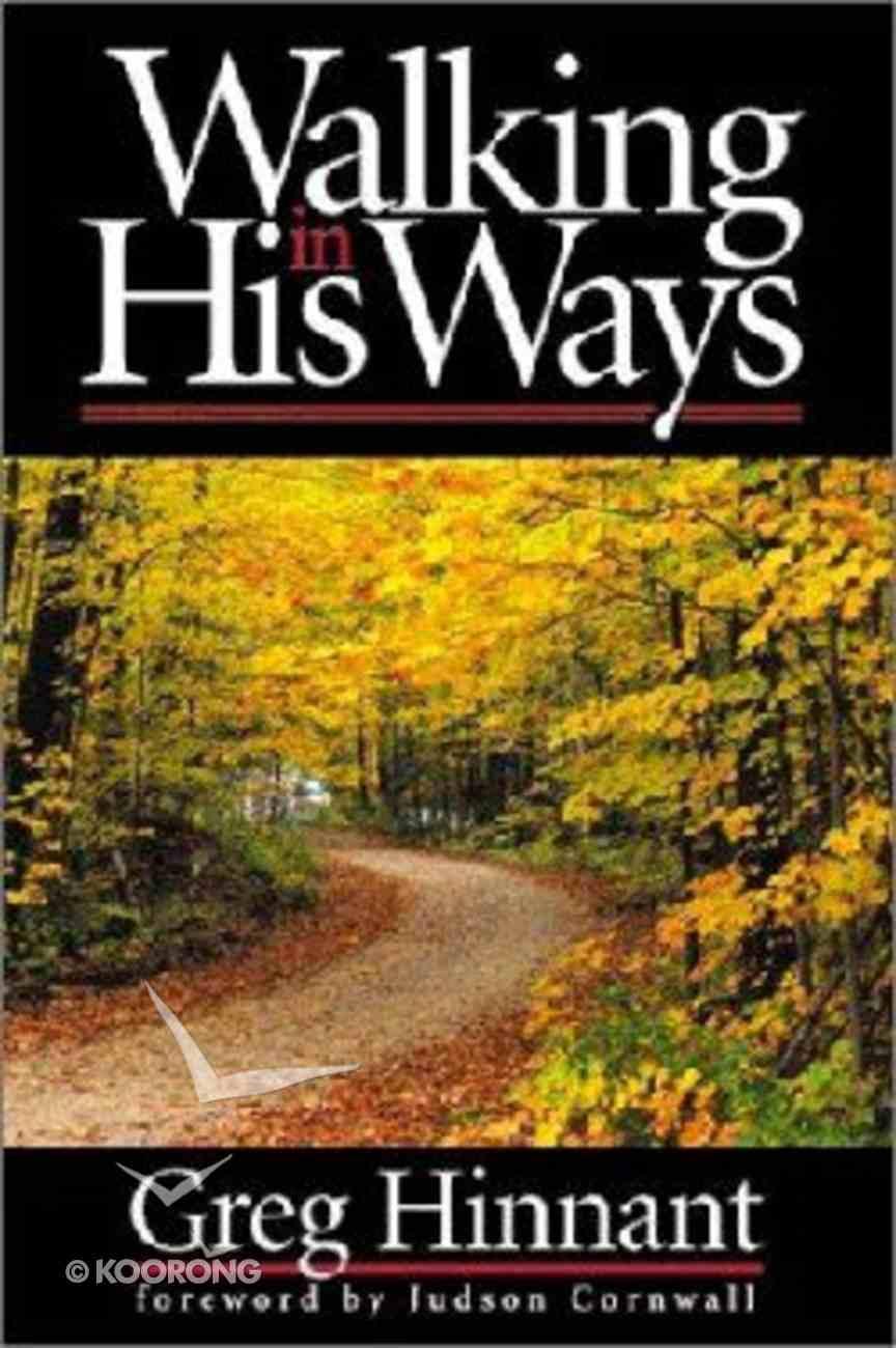 Walking in His Ways Paperback