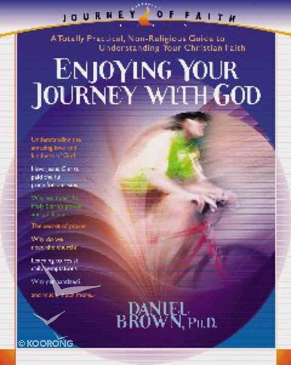 Enjoying Your Journey With God Paperback