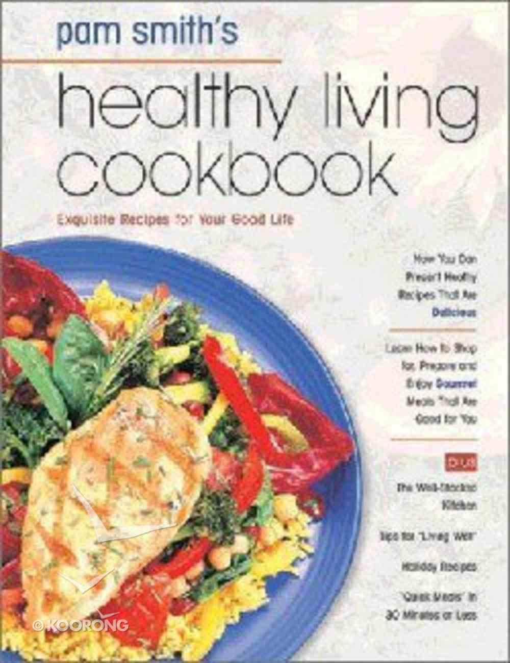 Healthy Living Cookbook Hardback