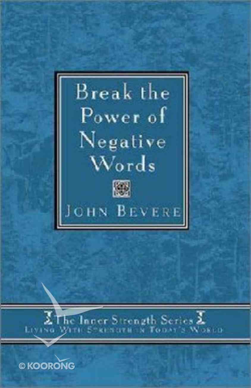 Inner Strength: Break the Power of Negative Words Hardback