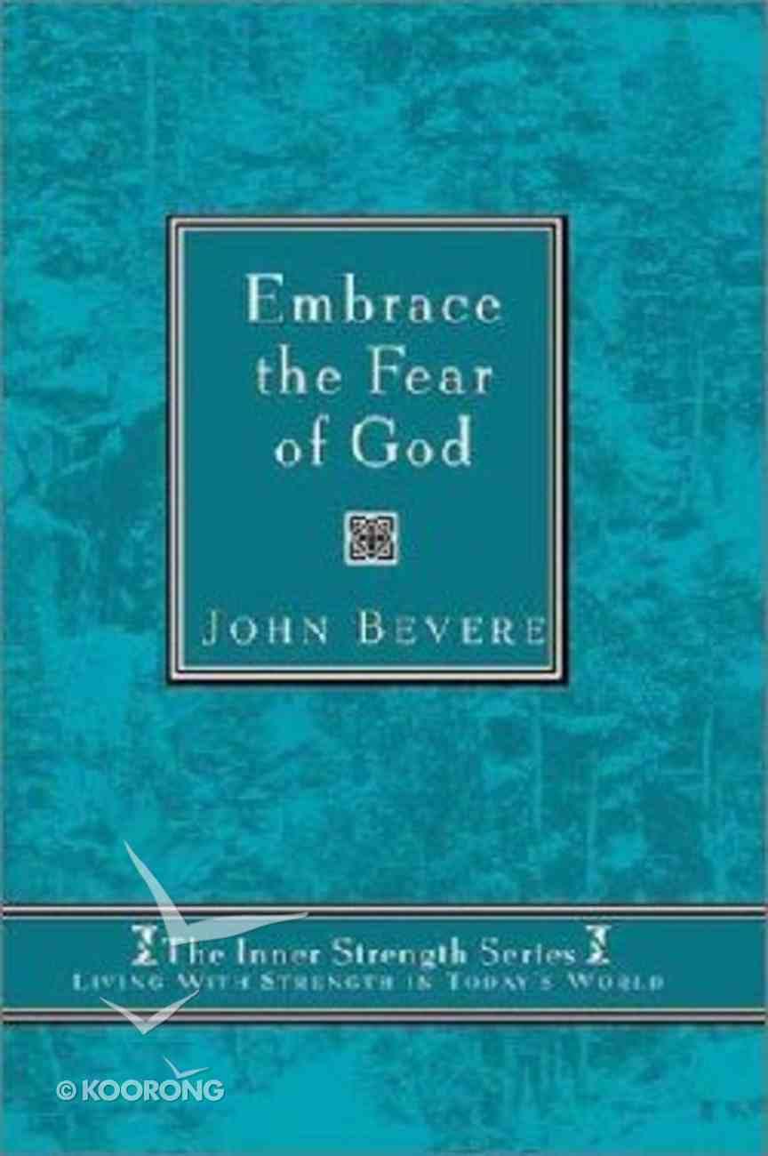 Inner Strength: Embrace the Fear of God Hardback