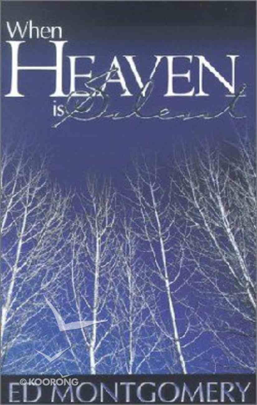 When Heaven is Silent Paperback