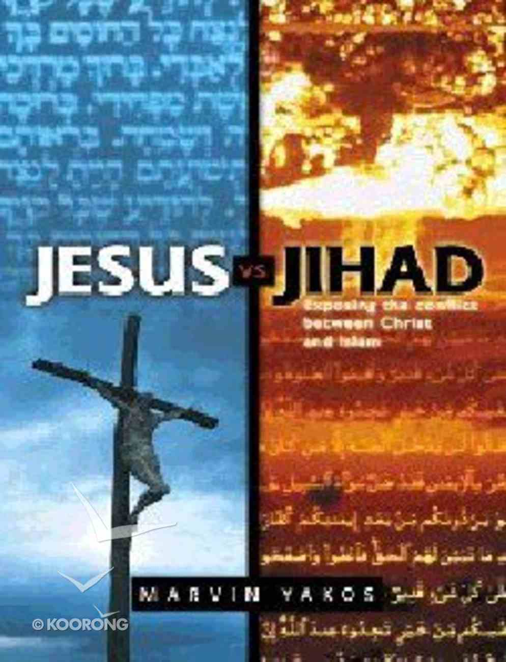Jesus Vs. Jihad Paperback