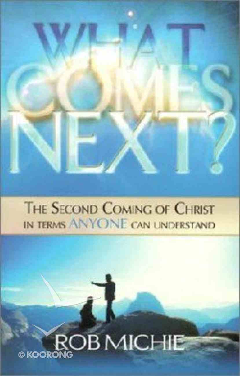 What Comes Next? Paperback