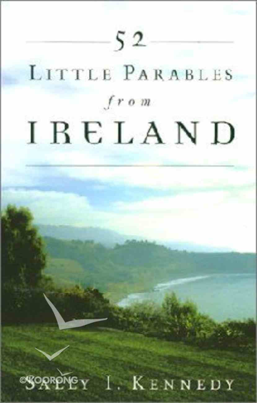 52 Little Parables From Ireland Paperback