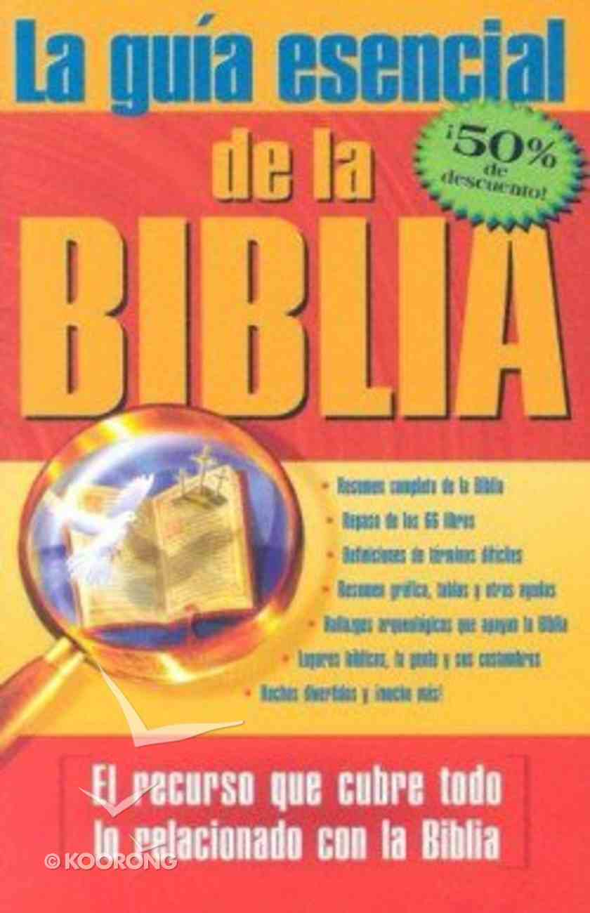 La Guia Esencial De La Biblia (Ultimate Guide To The Bible) Paperback