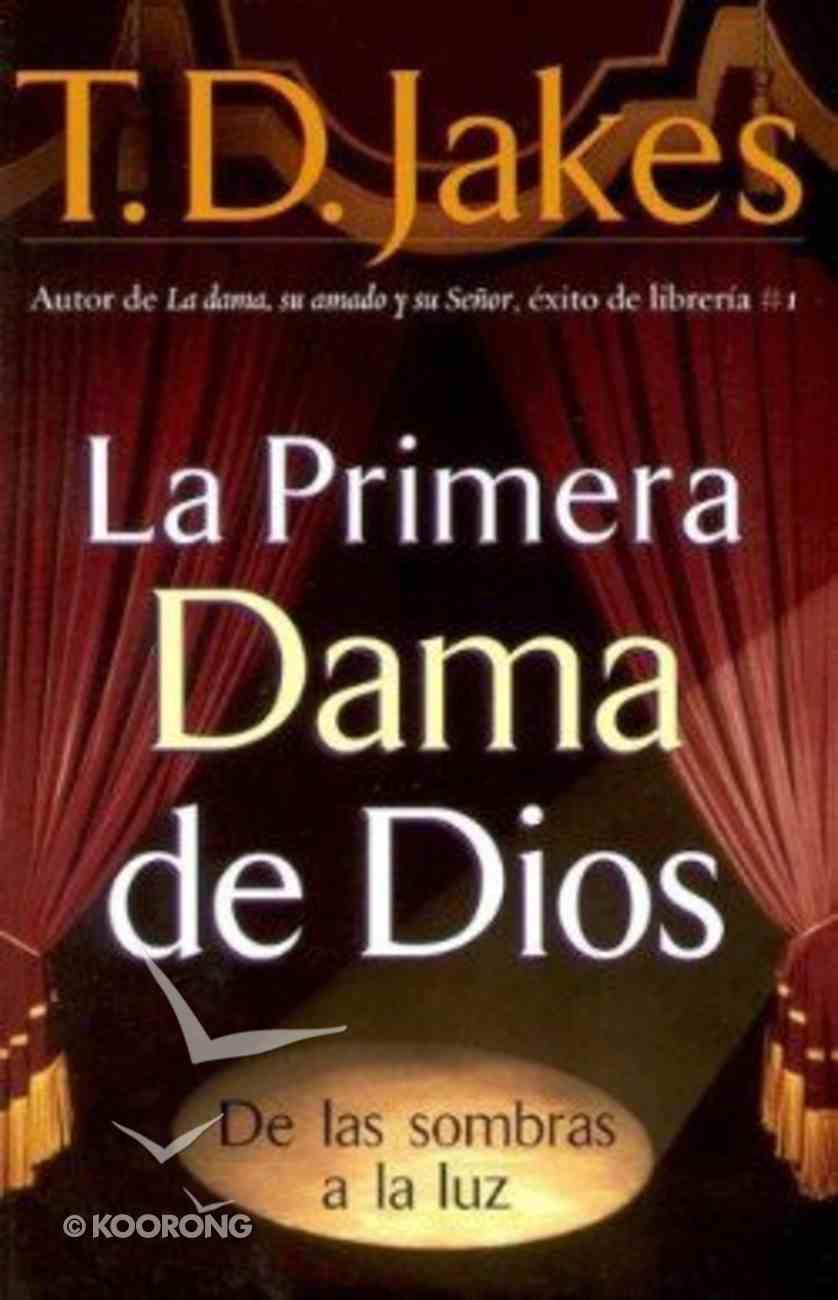 La Primera Dama De Dios (God's Leading Lady) Paperback