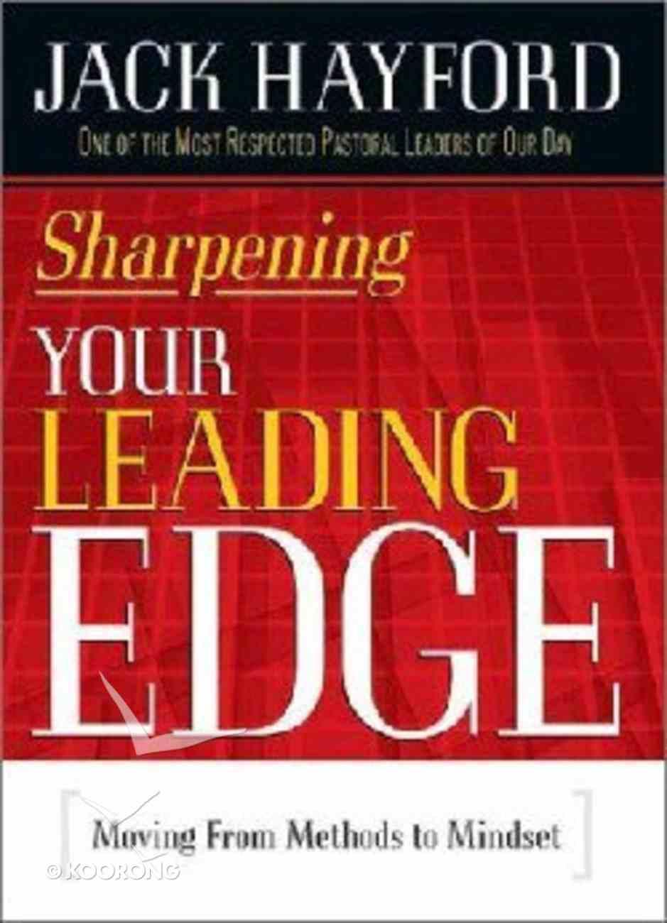 Sharpening Your Leading Edge Hardback