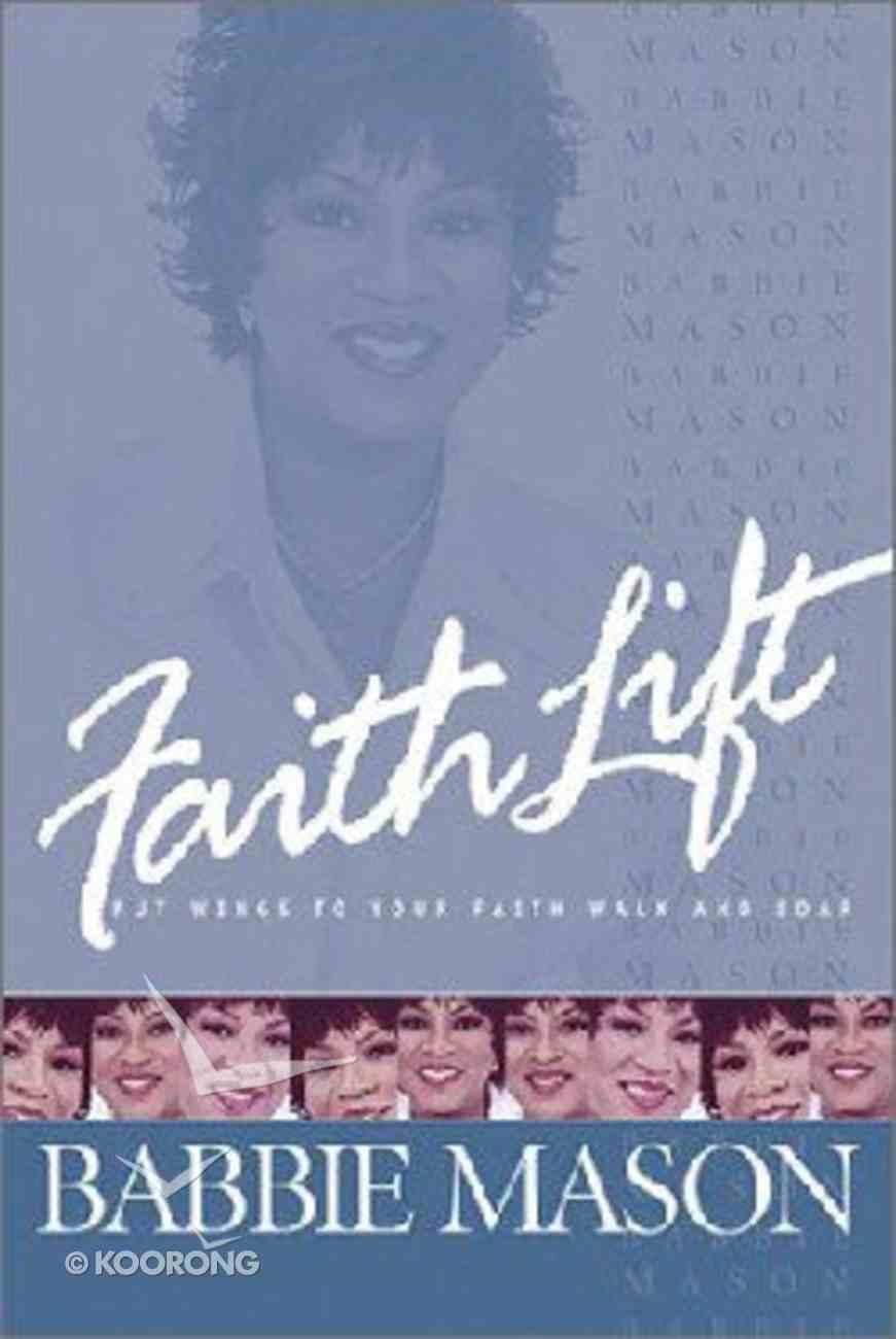 Faith Lift Paperback