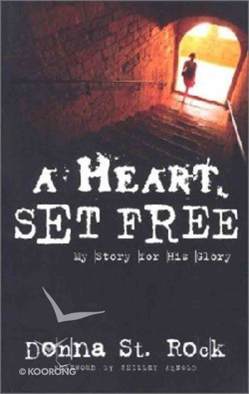 A Heart Set Free Paperback