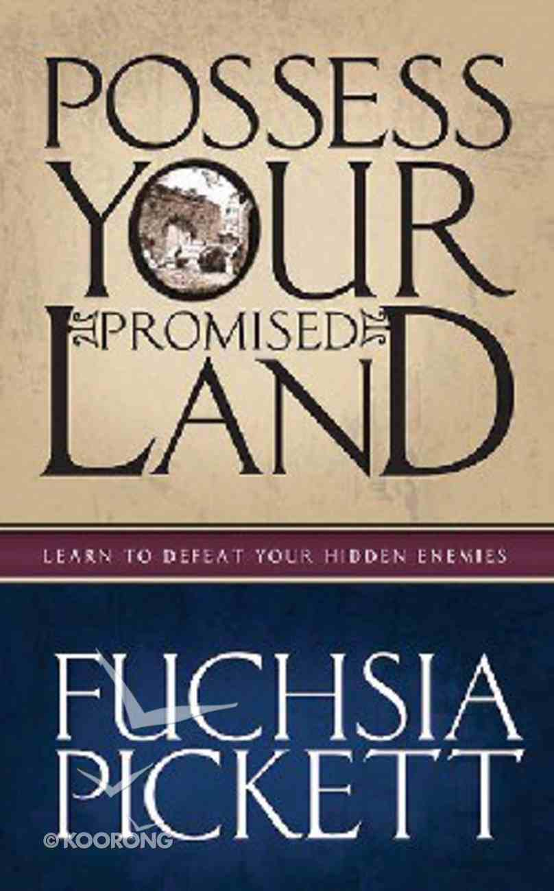 Possess Your Promised Land Hardback