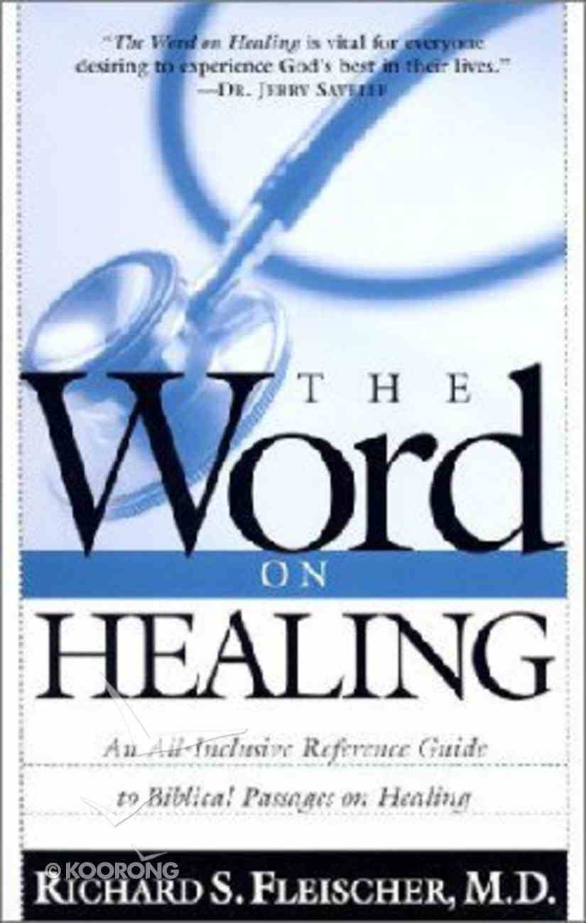 The Word on Healing Paperback