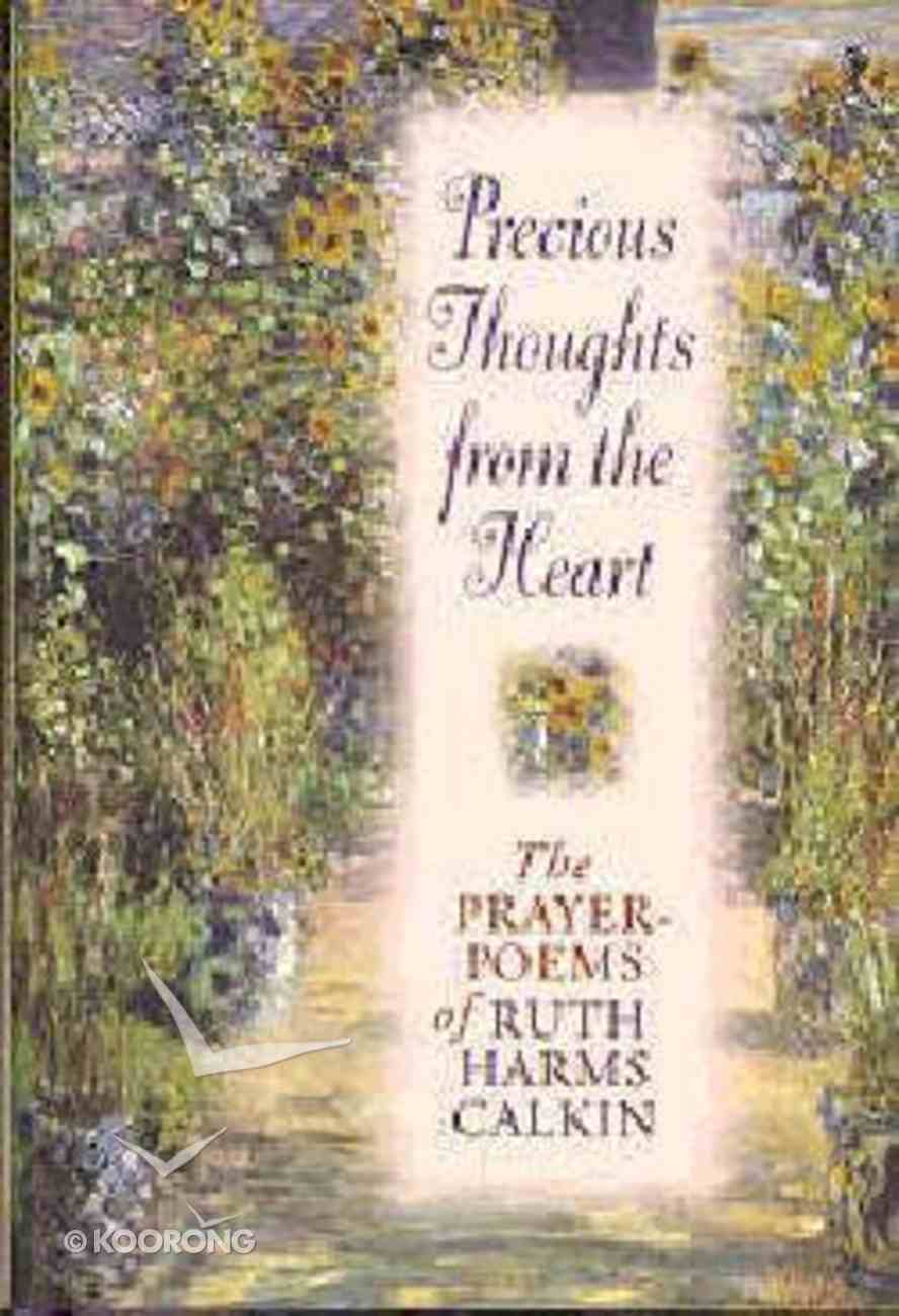 Precious Thoughts From the Heart Hardback