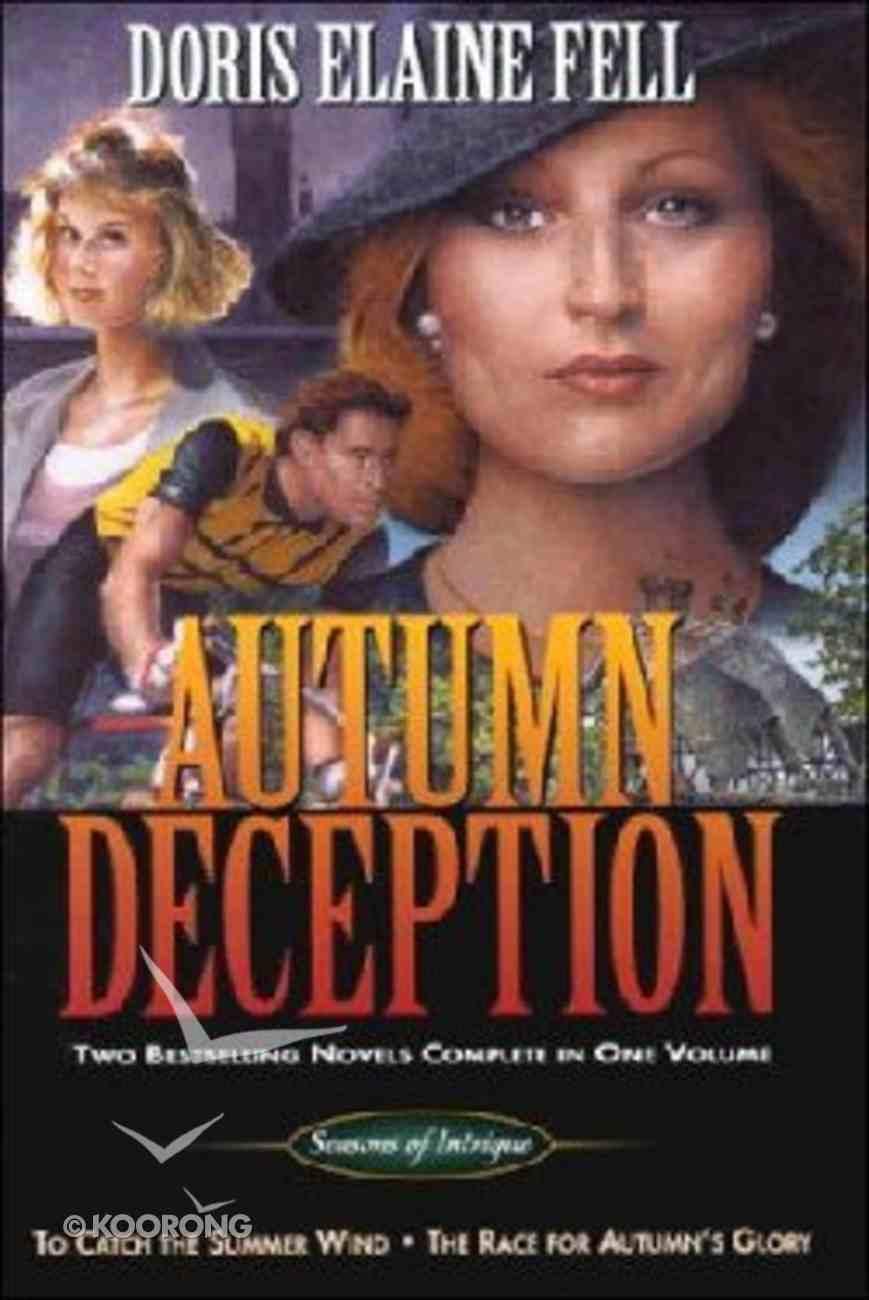 Autumn Deception (Seasons Of Intrigue Series) Hardback