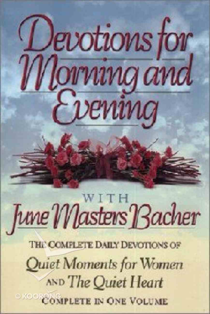 Devotions For Morning & Evening Hardback