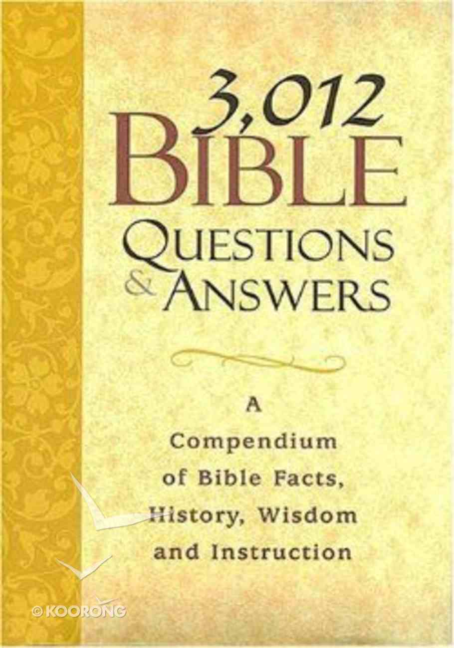 3,012 Bible Questions & Answers Hardback