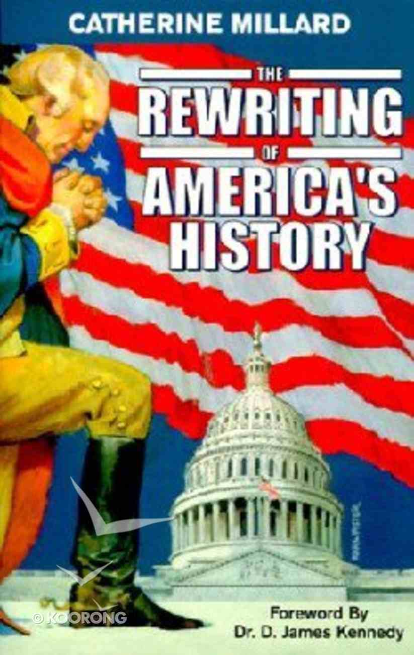 The Rewriting of America's History Paperback