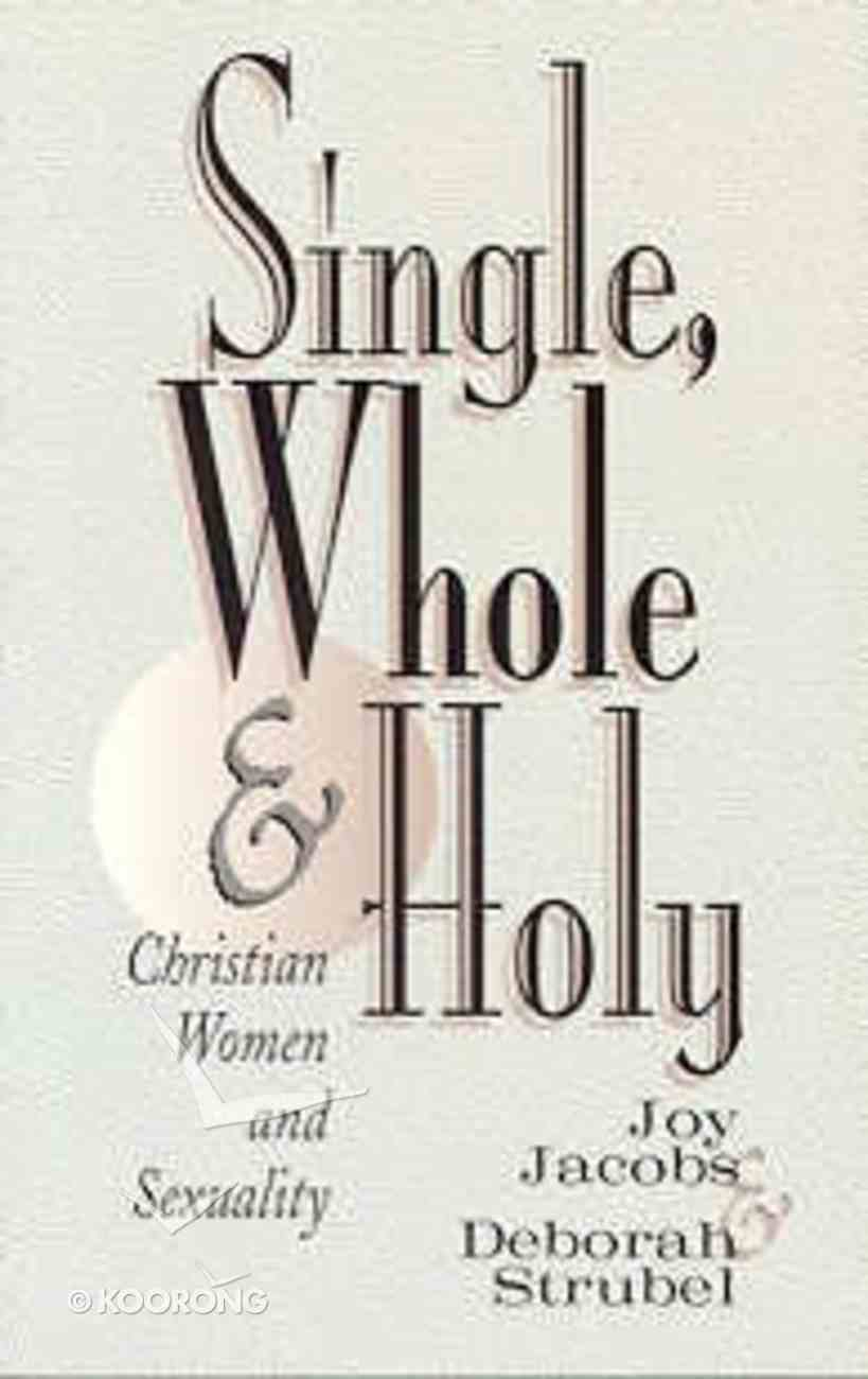 Single, Whole and Holy Paperback