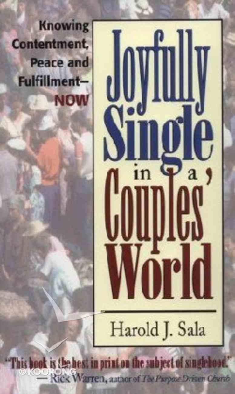 Joyfully Single in a Couple's World Paperback