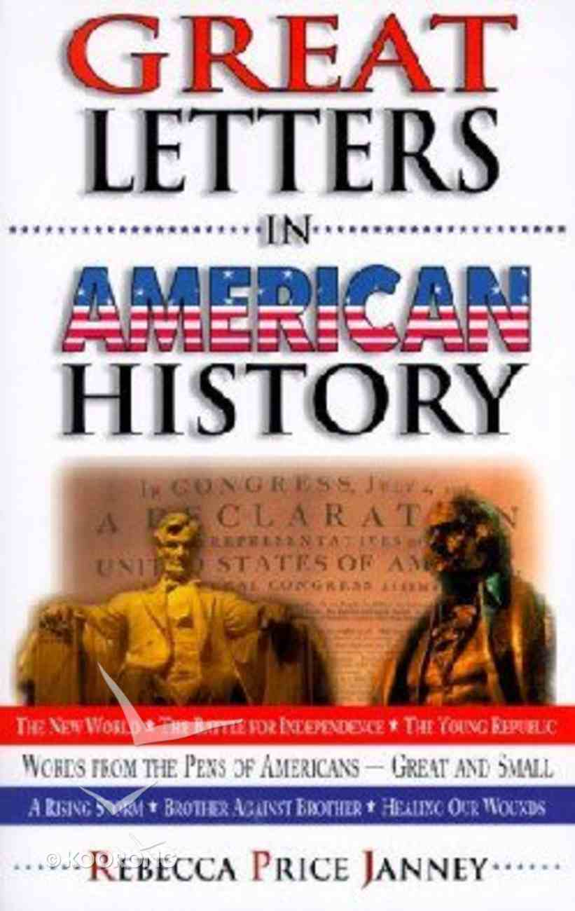 Great Letters in American History Paperback