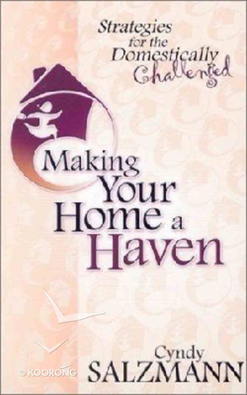 Making Your Home a Haven Paperback