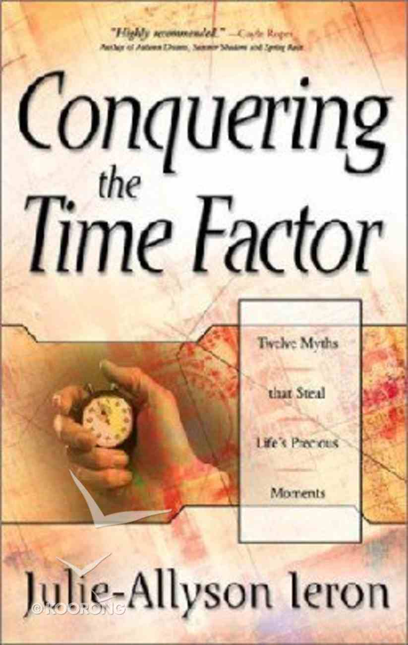 Conquering the Time Factor Paperback