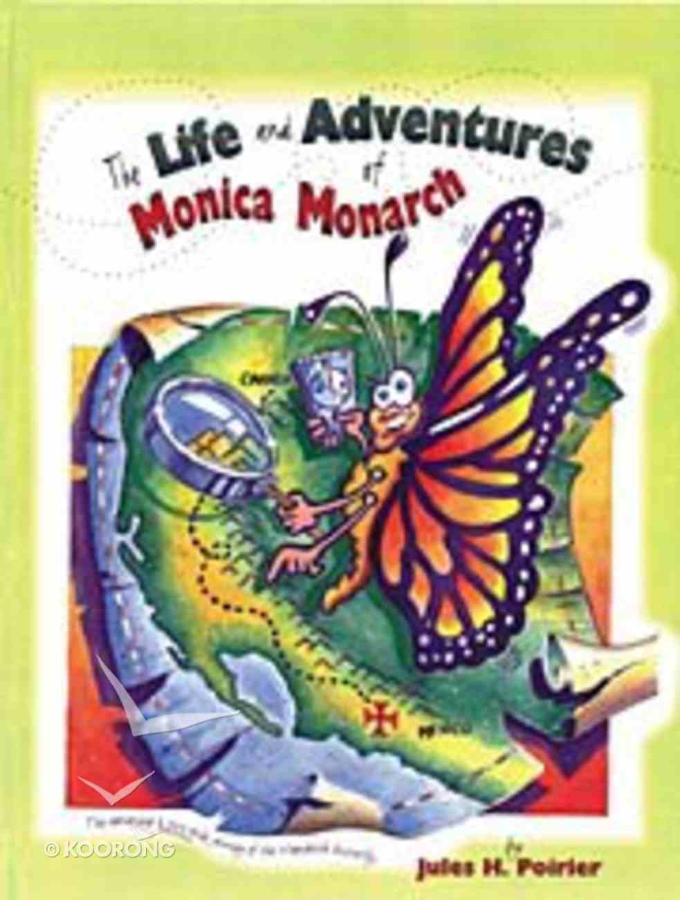 The Life and Adventures of Monica Monarch Hardback