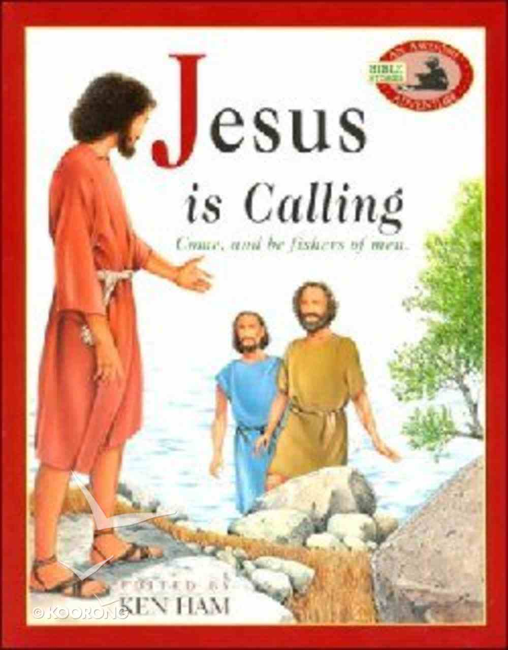 Jesus is Calling (Awesome Adventure Bible Stories Series) Paperback