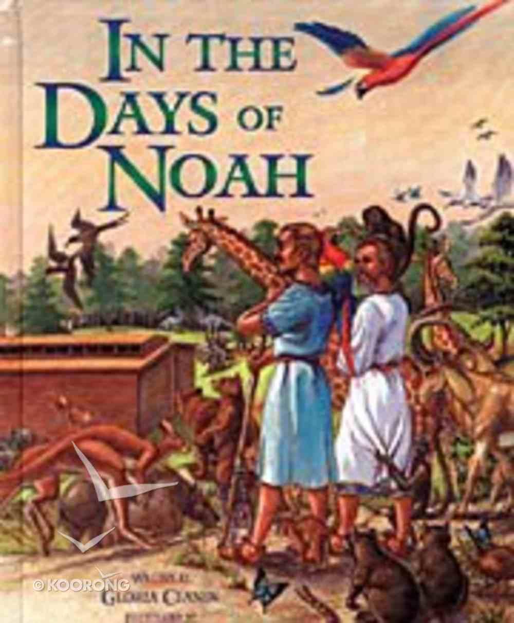 In the Days of Noah Hardback