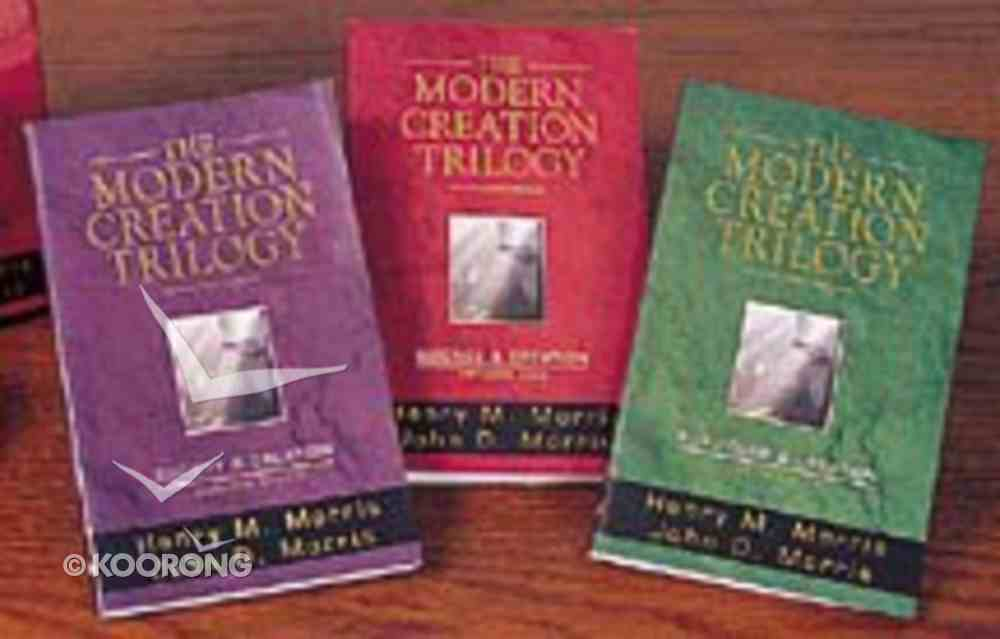 The Modern Creation Trilogy (3 Volume) Paperback