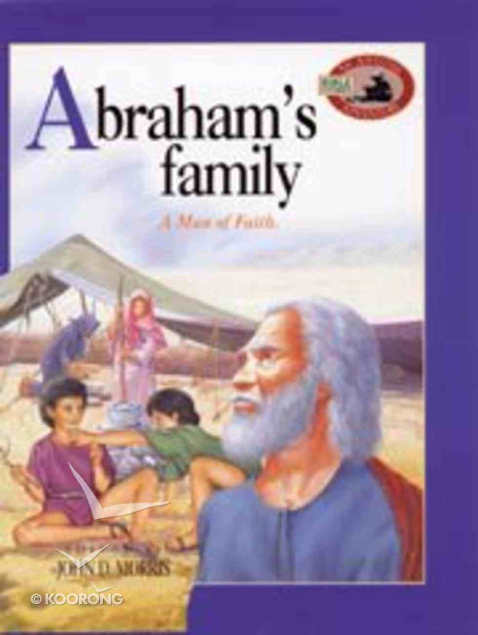 Abraham's Family (Awesome Adventure Bible Stories Series) Paperback