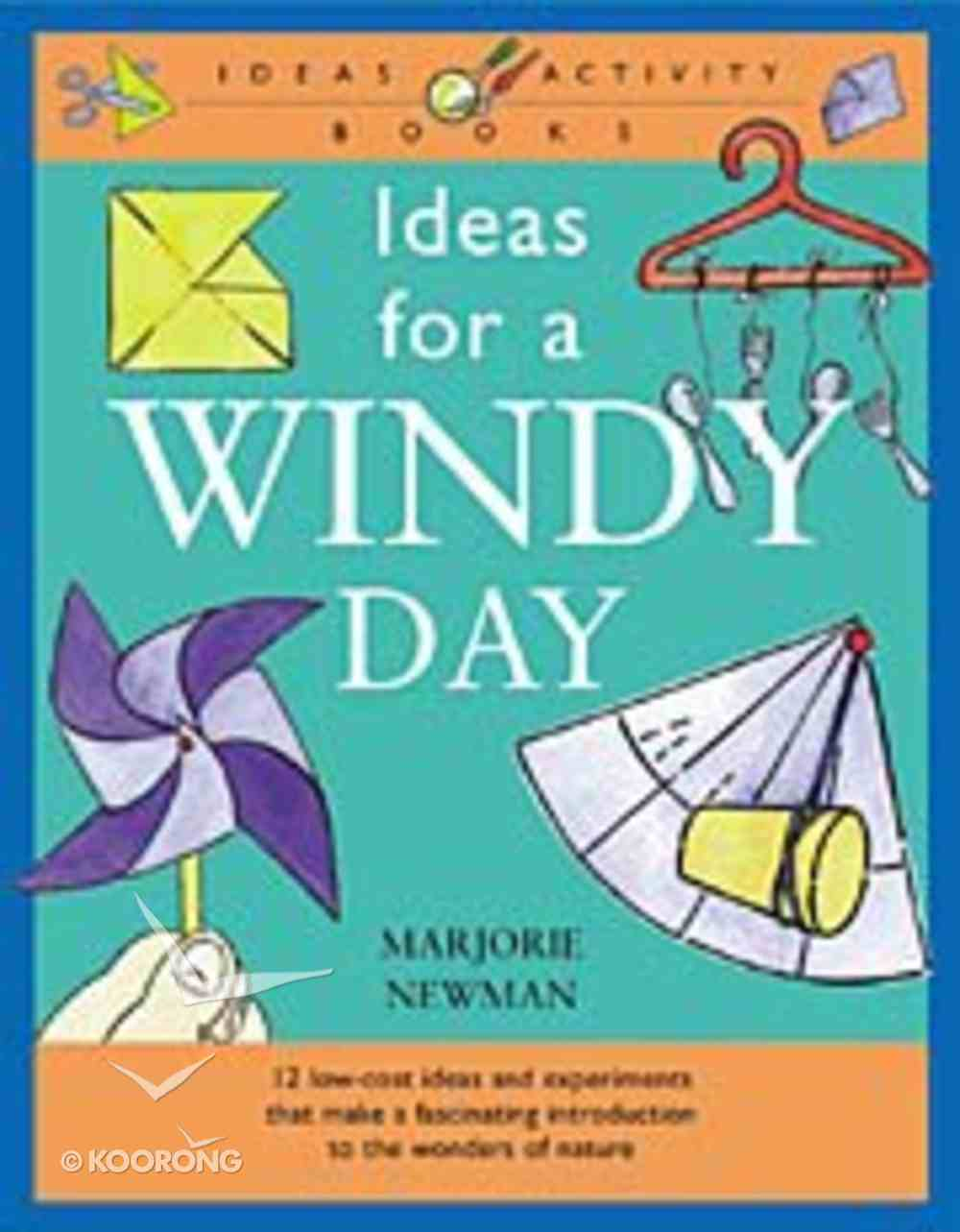 Ideas For a Windy Day Paperback