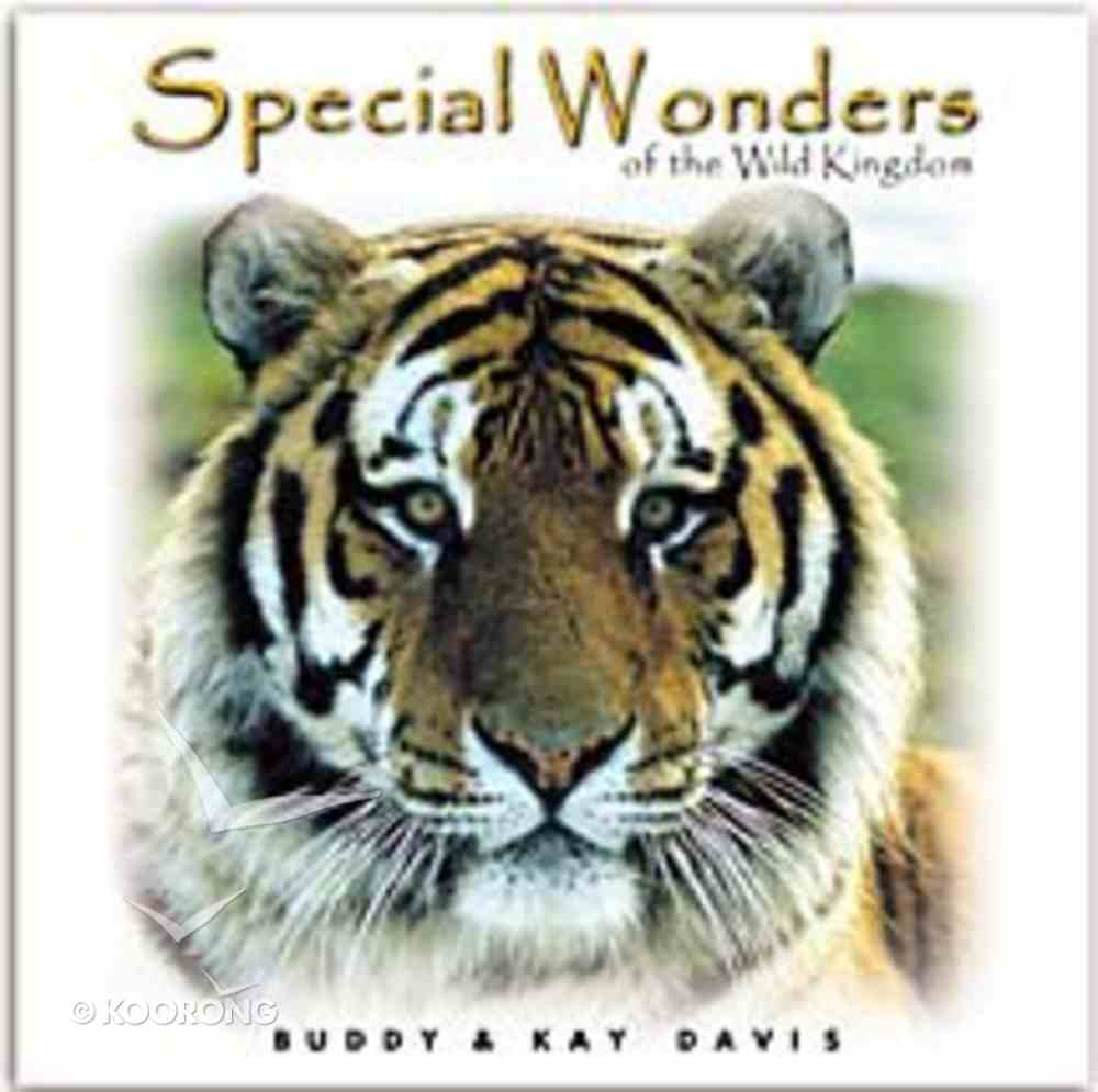 Special Wonders of the Animal Kingdom Hardback