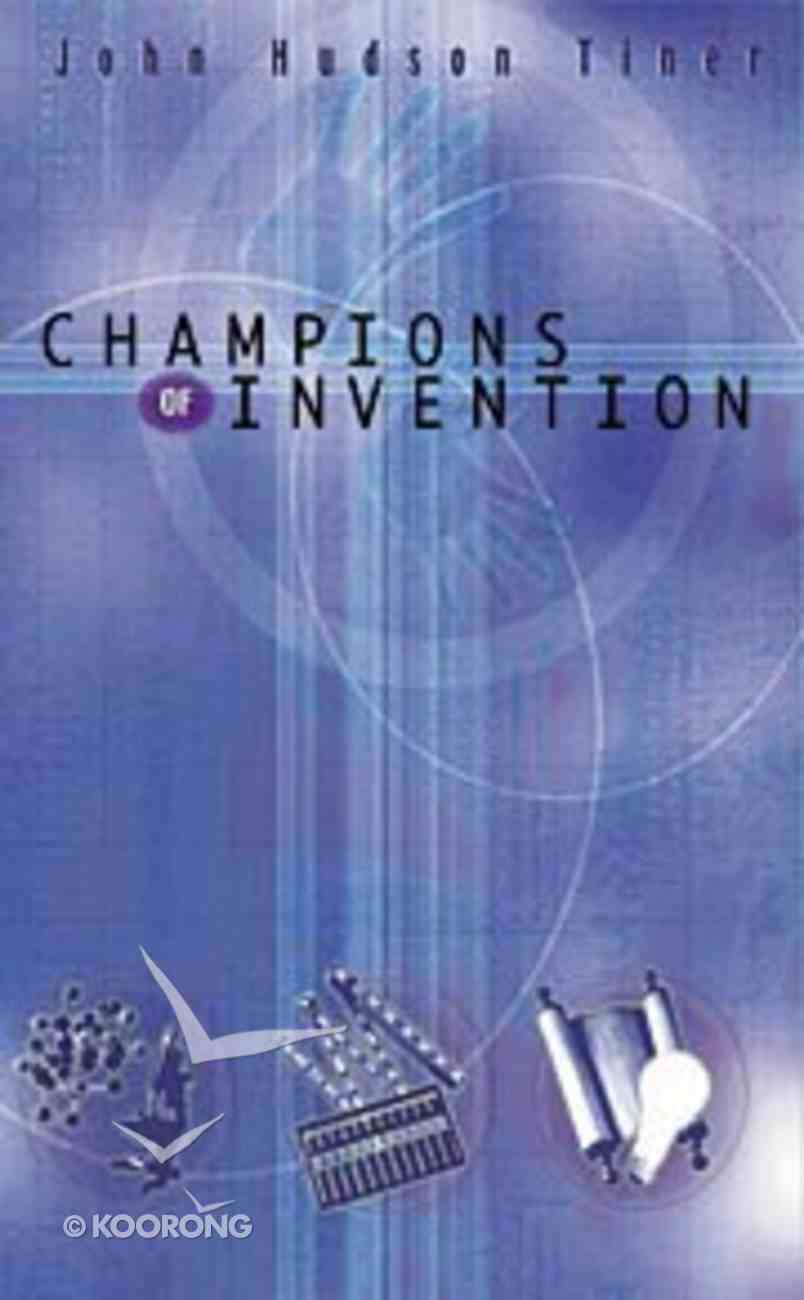 Champions of Discovery: Champions of Invention Paperback
