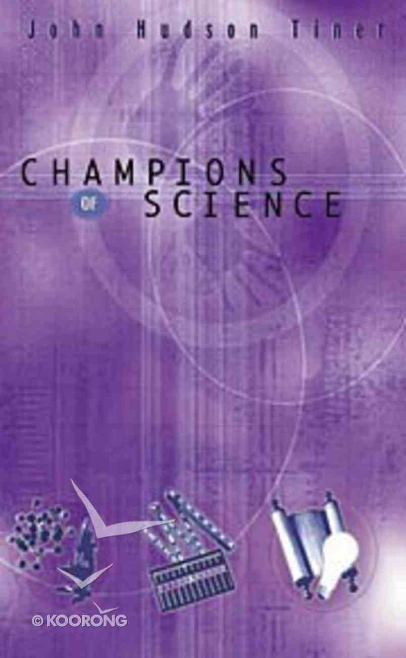 Champions of Discovery: Champions of Science Paperback