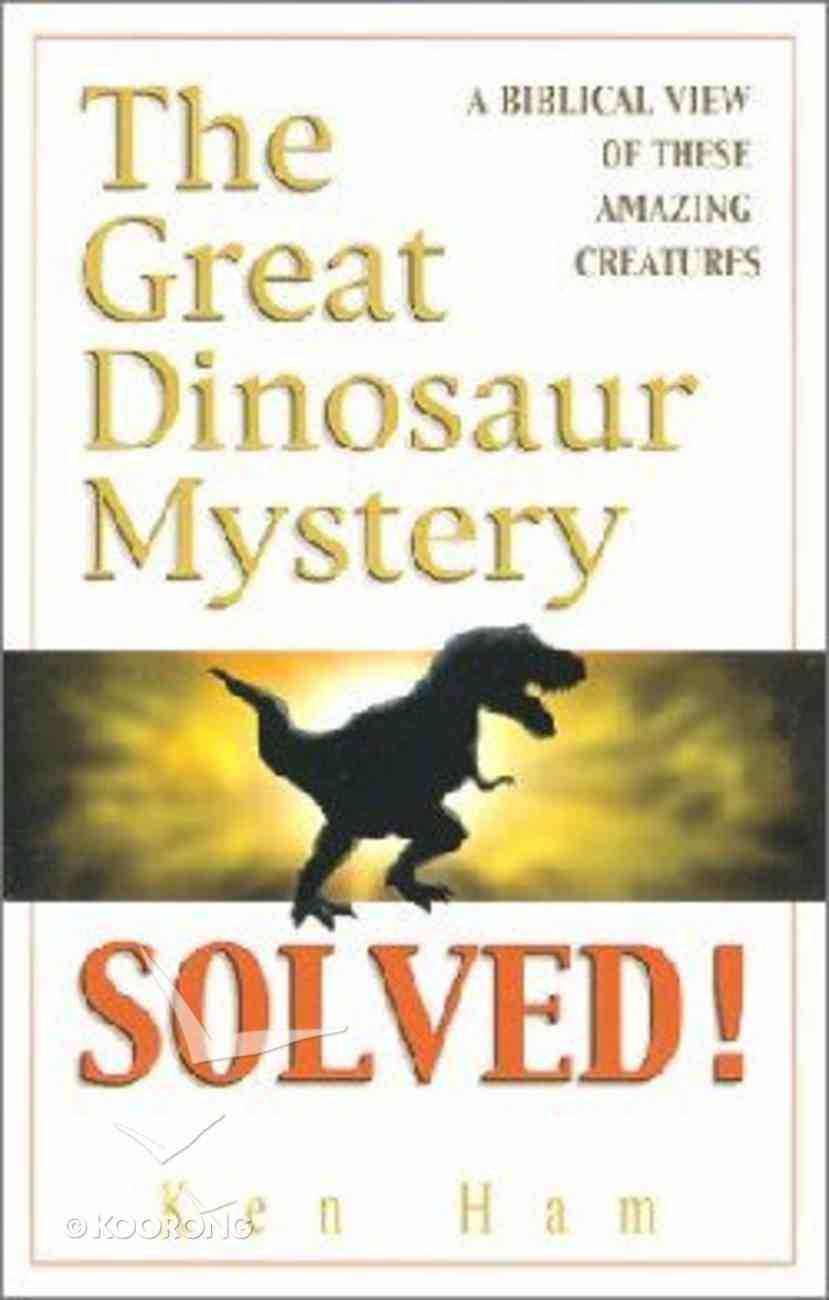 The Great Dinosaur Mystery Solved Paperback