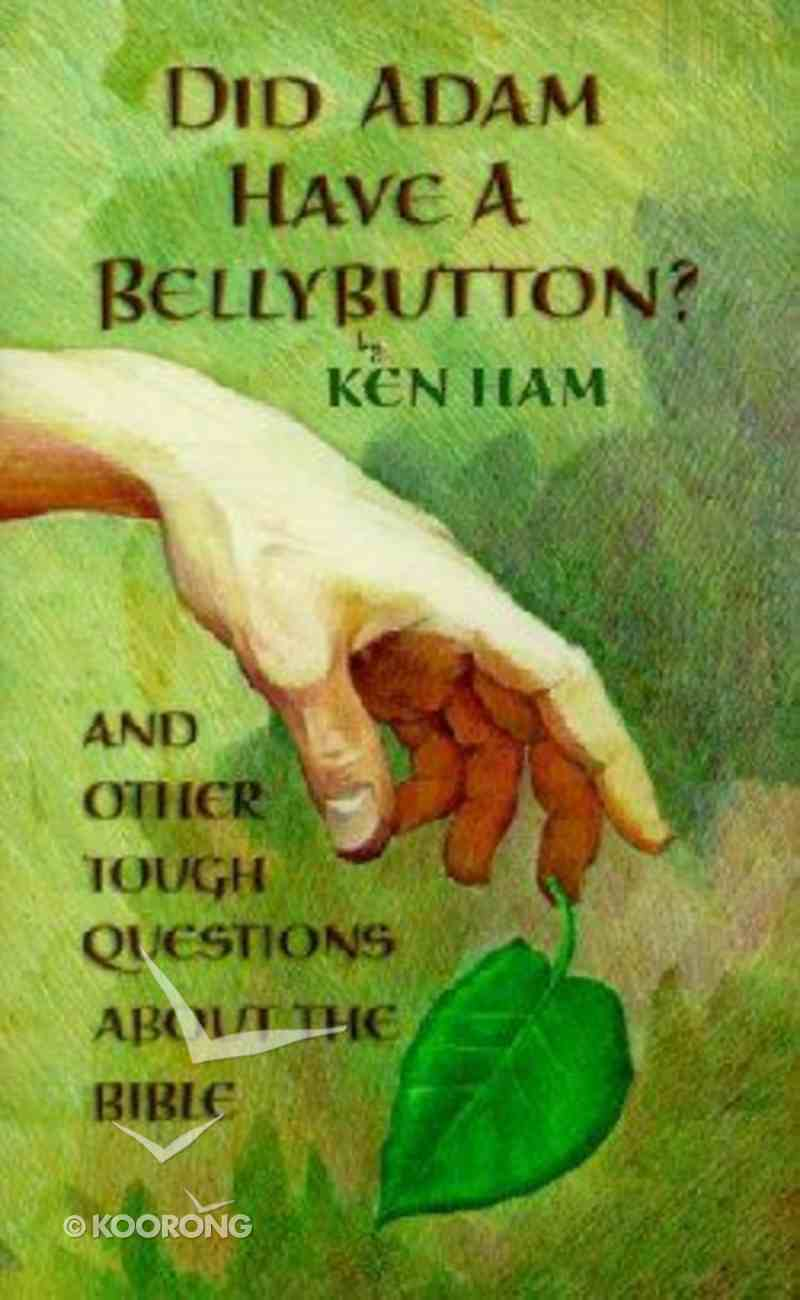 Did Adam Have a Bellybutton? Paperback