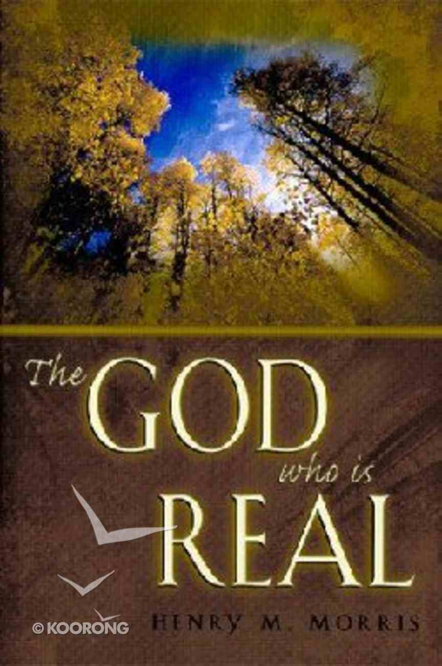 The God Who is Real Paperback