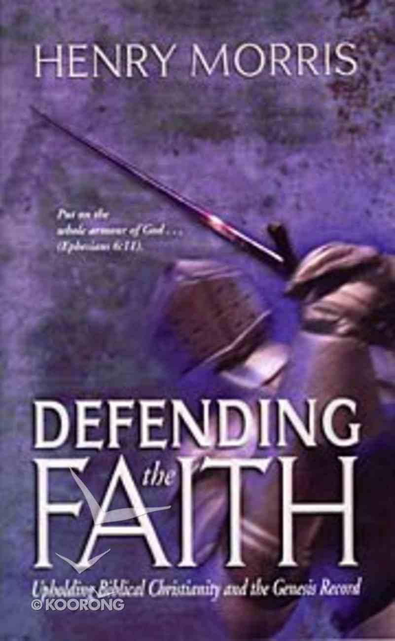 Defending the Faith Paperback