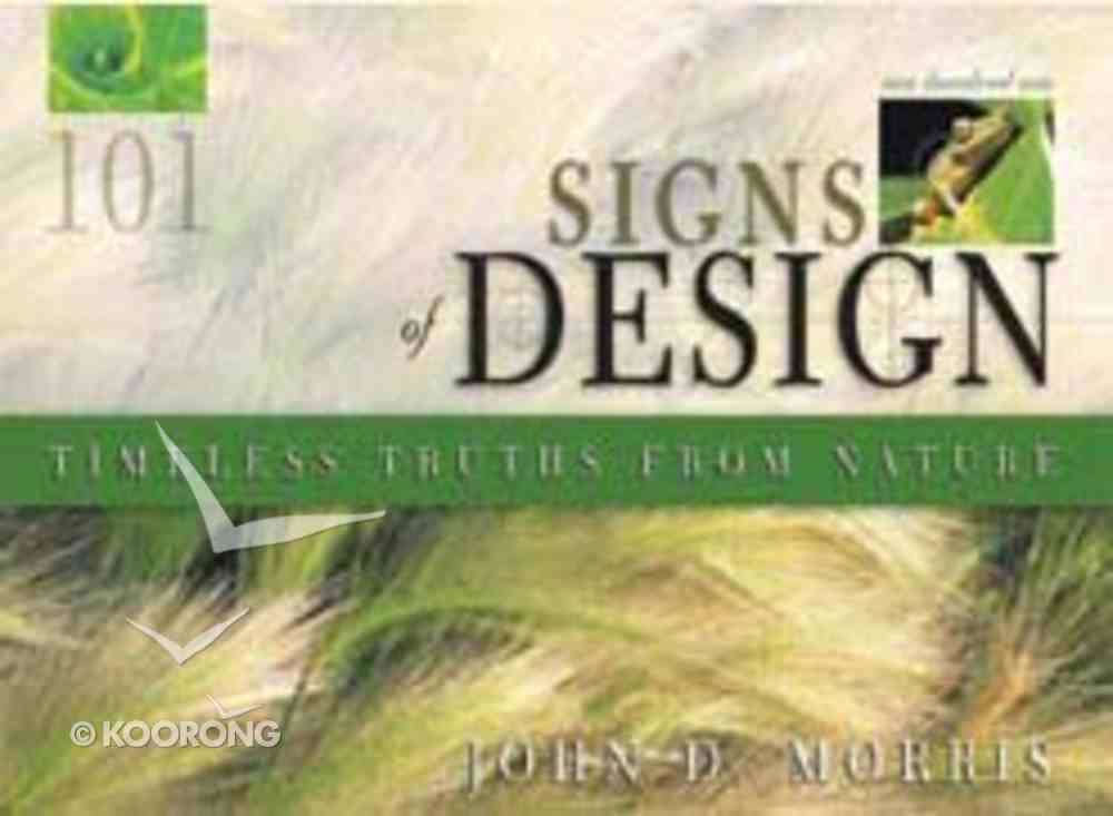 Timeless Truths From Nature (101 Signs Of Design Series) Paperback