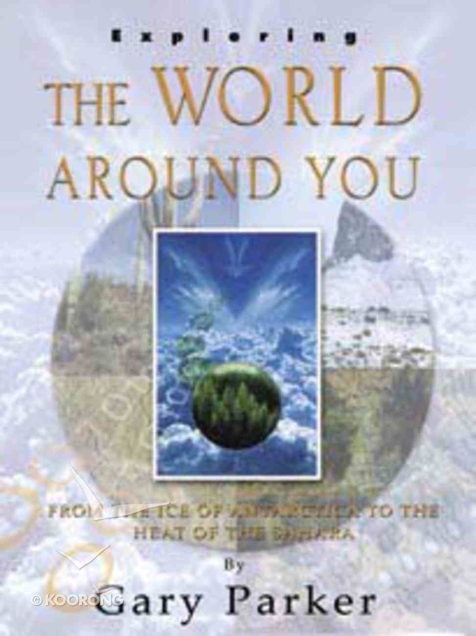 Exploring the World Around You Paperback