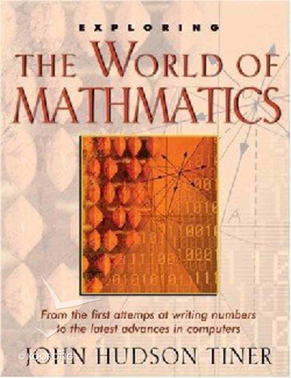 Exploring the World of Mathematics Paperback