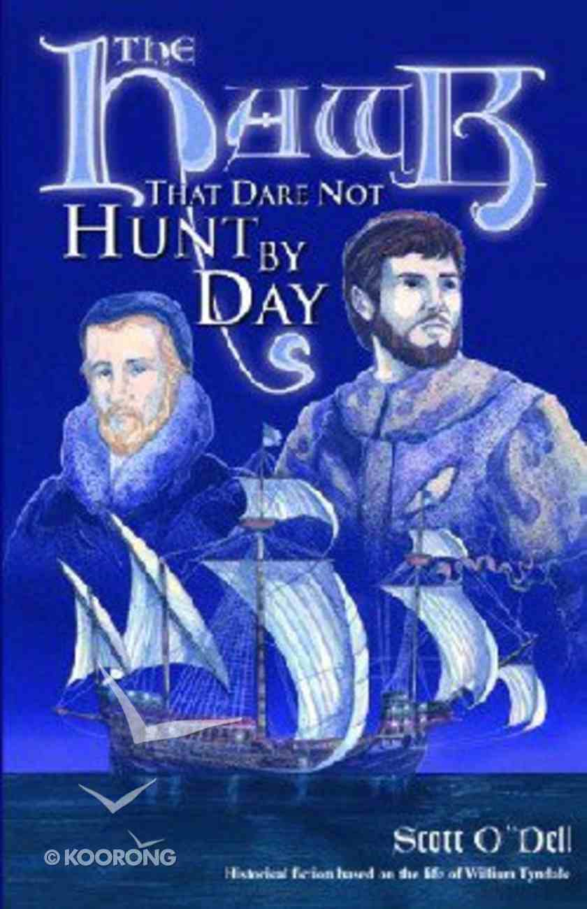 The Hawk That Dare Not Hunt By Day Paperback