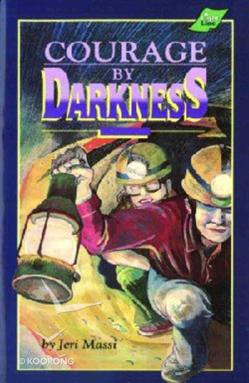 Courage By Darkness Paperback