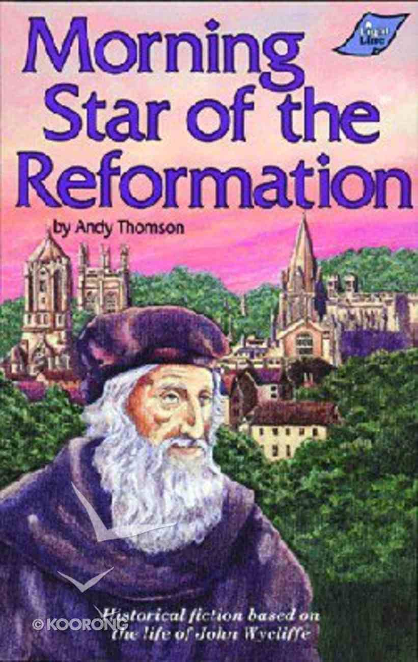 Morning Star of the Reformation Paperback
