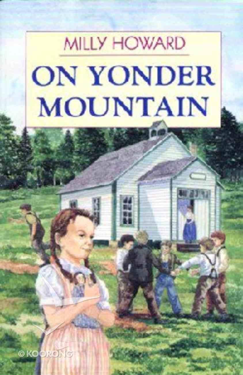 On Yonder Mountain Paperback