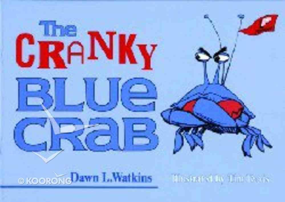 The Cranky Blue Crab Paperback