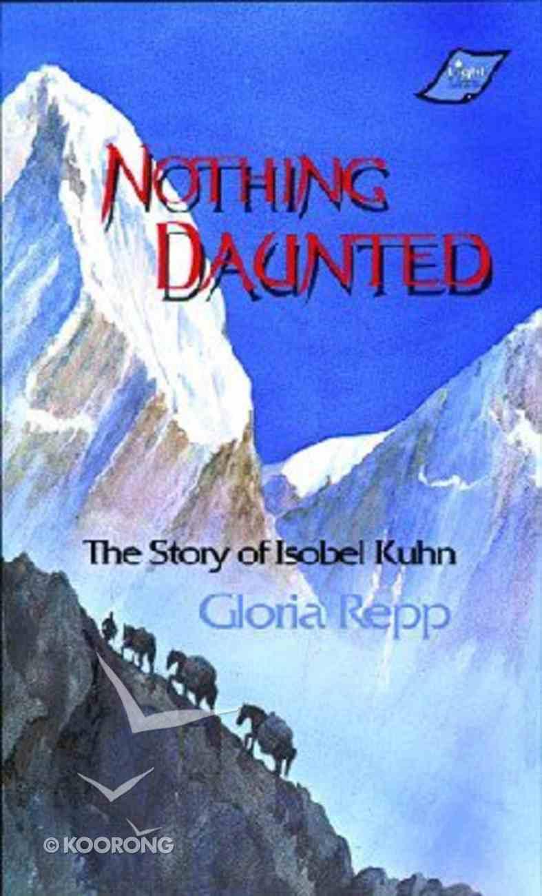 Nothing Daunted Paperback